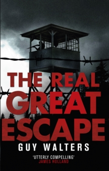 The Real Great Escape, Paperback / softback Book