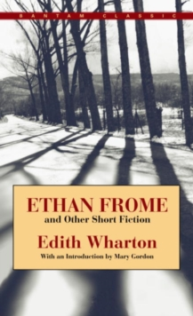 Ethan Frome and Other Short Fiction, EPUB eBook