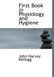 First Book in Physiology and Hygiene, Hardback Book