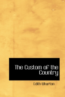 The Custom of the Country, Hardback Book