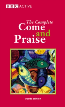 COME & PRAISE, THE COMPLETE - WORDS, Paperback Book