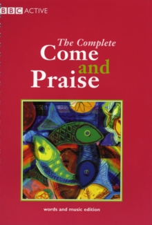 The Complete Come & Praise : Music and Words, Paperback Book