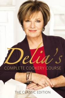 Delia's Complete Cookery Course, Paperback Book