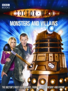 Doctor Who: Monsters and Villains, Paperback / softback Book