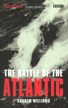 The Battle of the Atlantic, Paperback Book