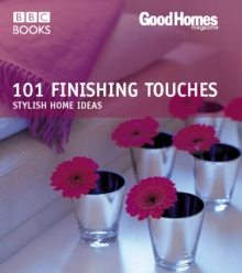 Good Homes: 101 Finishing Touches (Trade), Paperback Book