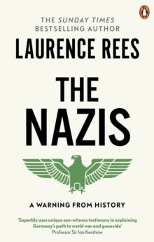 The Nazis : A Warning from History, Paperback Book