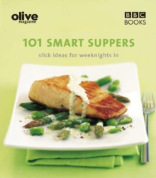 Olive: 101 Smart Suppers, Paperback Book