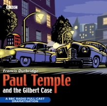 Paul Temple And The Gilbert Case, CD-Audio Book