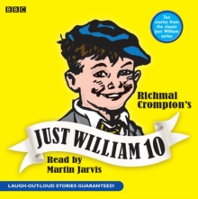 Just William : Volume 10, CD-Audio Book