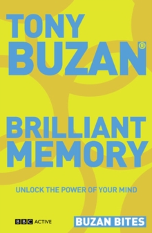 Buzan Bites: Brilliant Memory : Unlock the Power of Your Mind, Paperback Book