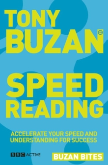 Buzan Bites: Speed Reading : Accelerate Your Speed and Understanding for Success, Paperback Book