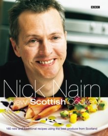 Nick Nairn's New Scottish Cookery, Paperback Book