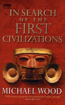 In Search of the First Civilizations, Paperback Book