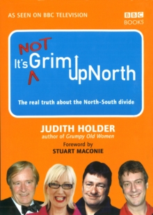 It's Not Grim Up North, Hardback Book