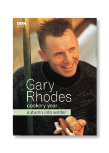 Gary Rhodes Cookery Year: Autumn Into Winter, Paperback Book