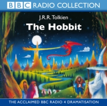 The Hobbit : BBC Radio Full-cast Dramatisation, CD-Audio Book