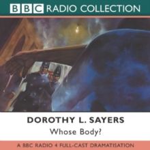 Whose Body? : A BBC Radio 4 Full-Cast Dramatisation, CD-Audio Book