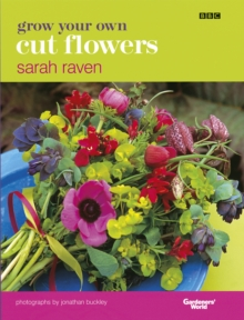 Grow Your Own Cut Flowers, Hardback Book