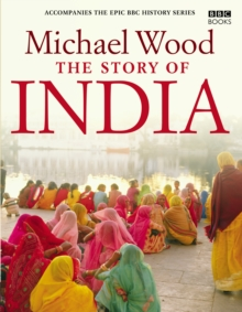 The Story of India, Hardback Book