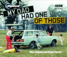 Top Gear: My Dad Had One of Those, Hardback Book