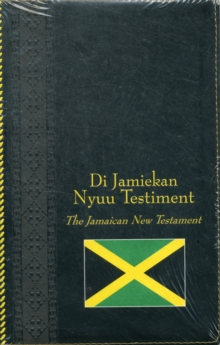 Jamaican Diglot New Testament, Paperback Book