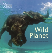 Wild Planet : Celebrating Wildlife Photographer of the Year, Paperback Book