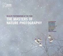 The Wildlife Photographer of the Year: Masters of Nature Photography, Hardback Book