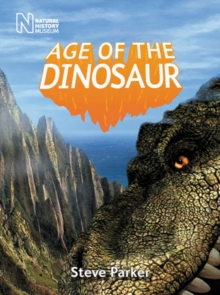 Age of the Dinosaur, Hardback Book
