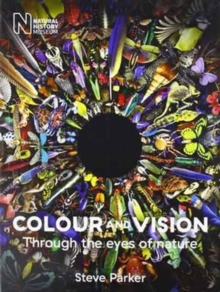 Colour and Vision: Through the Eyes of Nature, Paperback Book