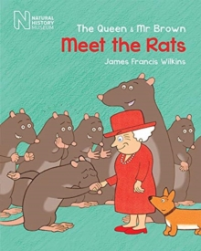 The Queen & MR Brown: Meet the Rats, Paperback / softback Book