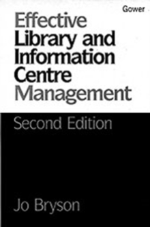 Effective Library and Information Centre Management, Paperback Book