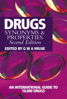 Drugs : Synonyms and Properties, Hardback Book