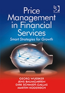 Price Management in Financial Services : Smart Strategies for Growth, Hardback Book