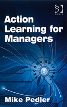 Action Learning for Managers, Paperback Book