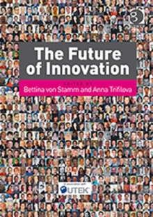 The Future of Innovation, Paperback Book