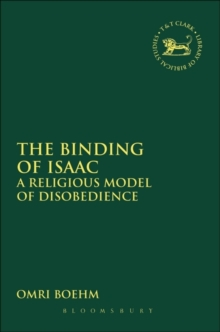 The Binding of Isaac : A Religious Model of Disobedience, Hardback Book