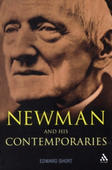 Newman and His Contemporaries, Paperback / softback Book
