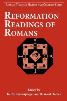 Reformation Readings of Romans, Paperback / softback Book