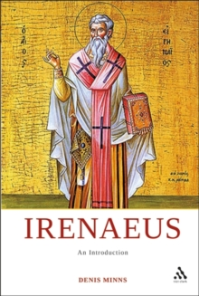 Irenaeus : An Introduction, Hardback Book