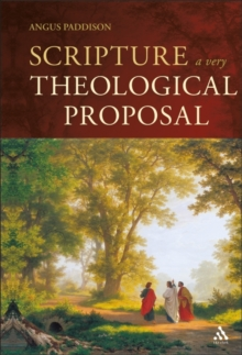 Scripture : A Very Theological Proposal, Hardback Book