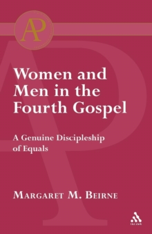 Women and Men in the Fourth Gospel, Paperback Book