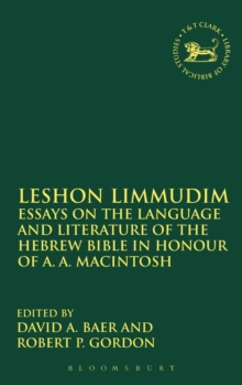 Leshon Limmudim : Essays on the Language and Literature of the Hebrew Bible in Honour of A.A. Macintosh, Hardback Book