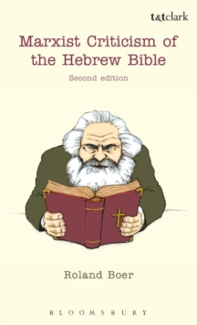 Marxist Criticism of the Hebrew Bible: Second Edition, Hardback Book
