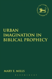 Urban Imagination in Biblical Prophecy, Paperback / softback Book