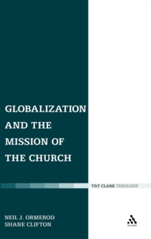 Globalization and the Mission of the Church, Hardback Book