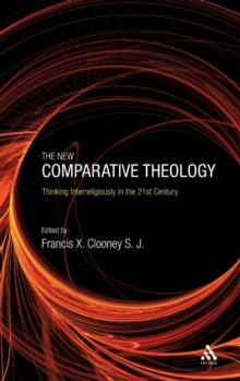 The New Comparative Theology : Interreligious Insights from the Next Generation, Paperback / softback Book