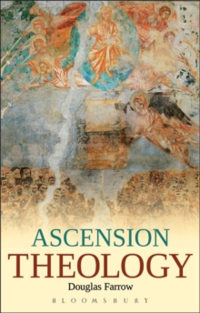 Ascension Theology, Paperback / softback Book