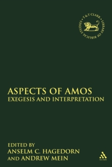 Aspects of Amos : Exegesis and Interpretation, Paperback Book