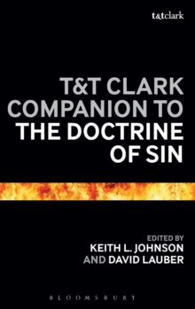 T&T Clark Companion to the Doctrine of Sin, Hardback Book